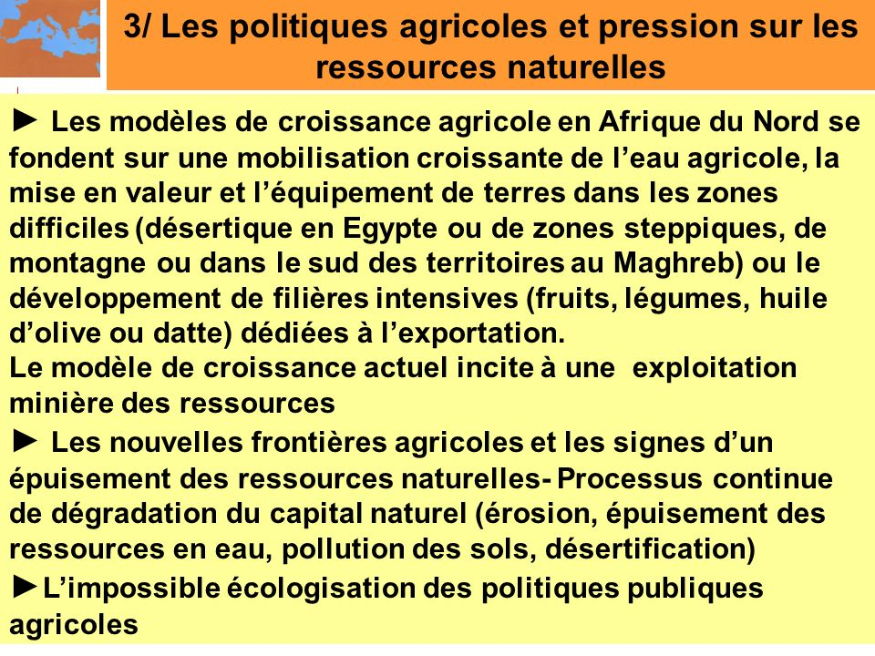 3/ Les politiques agricoles et pression sur les ressources naturelles
