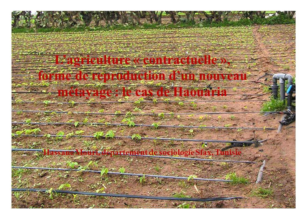L'agriculture « contractuelle »,