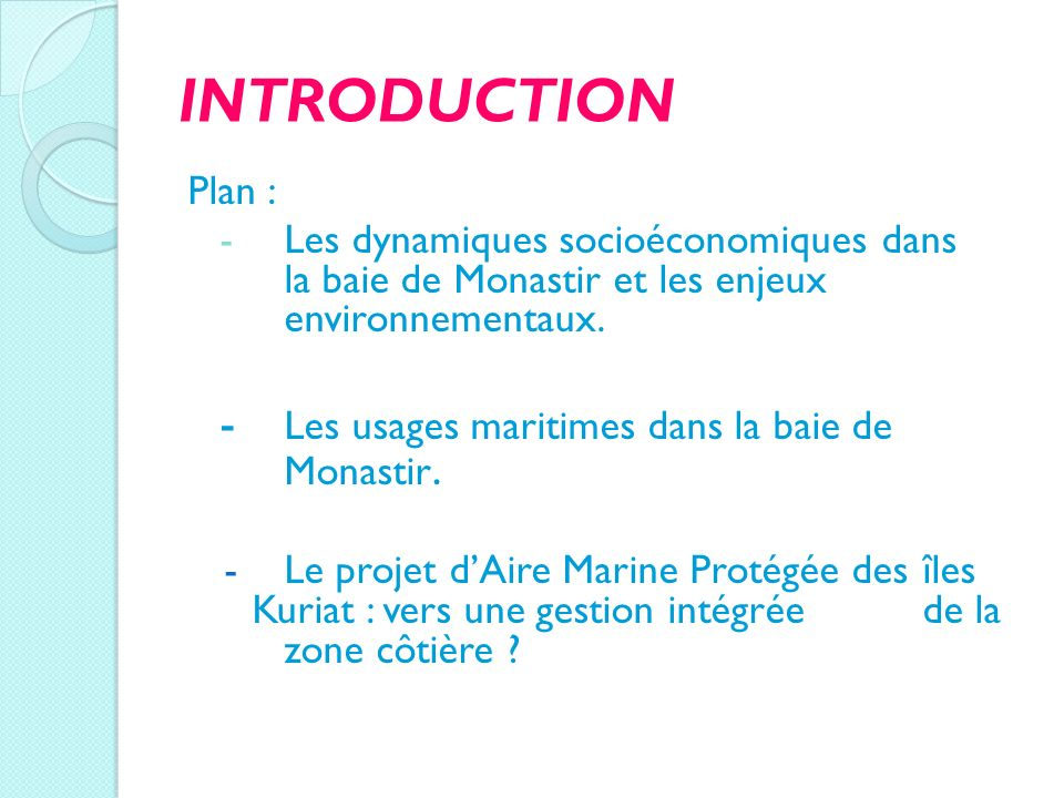 INTRODUCTION - Les usages maritimes dans la baie de Monastir. Plan :