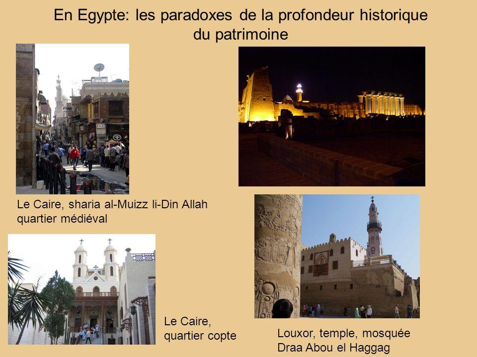 En Egypte: les paradoxes de la profondeur historique du patrimoine