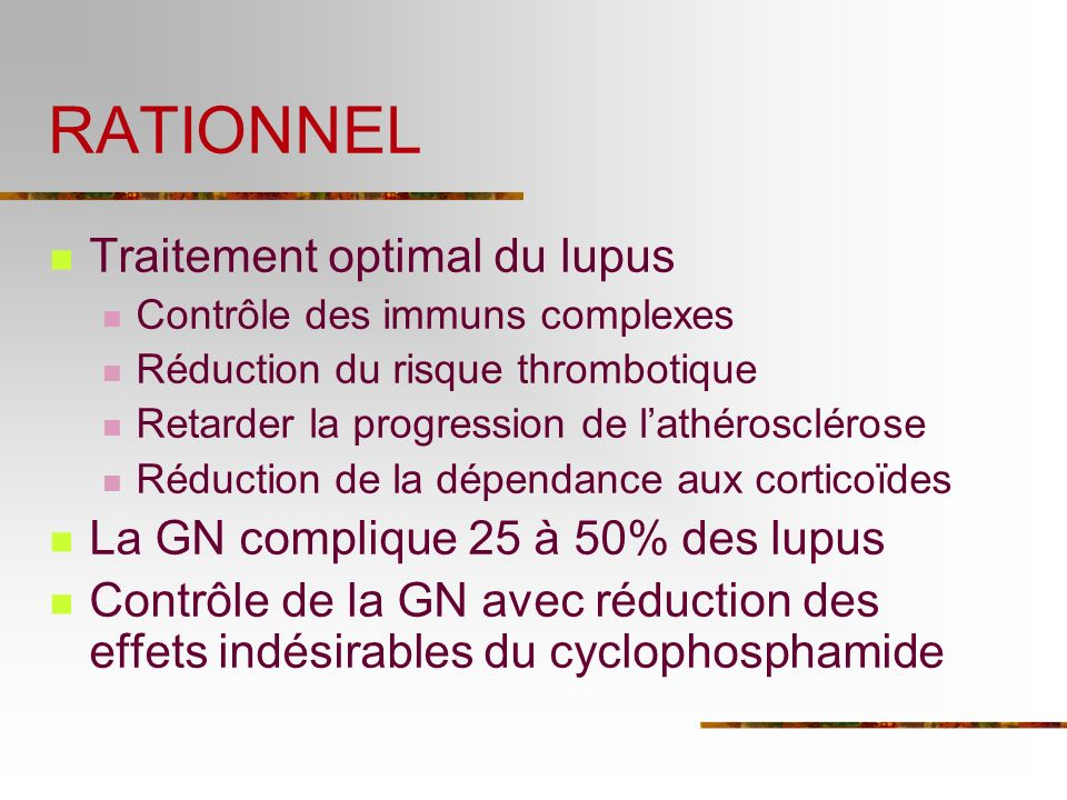 RATIONNEL Traitement optimal du lupus