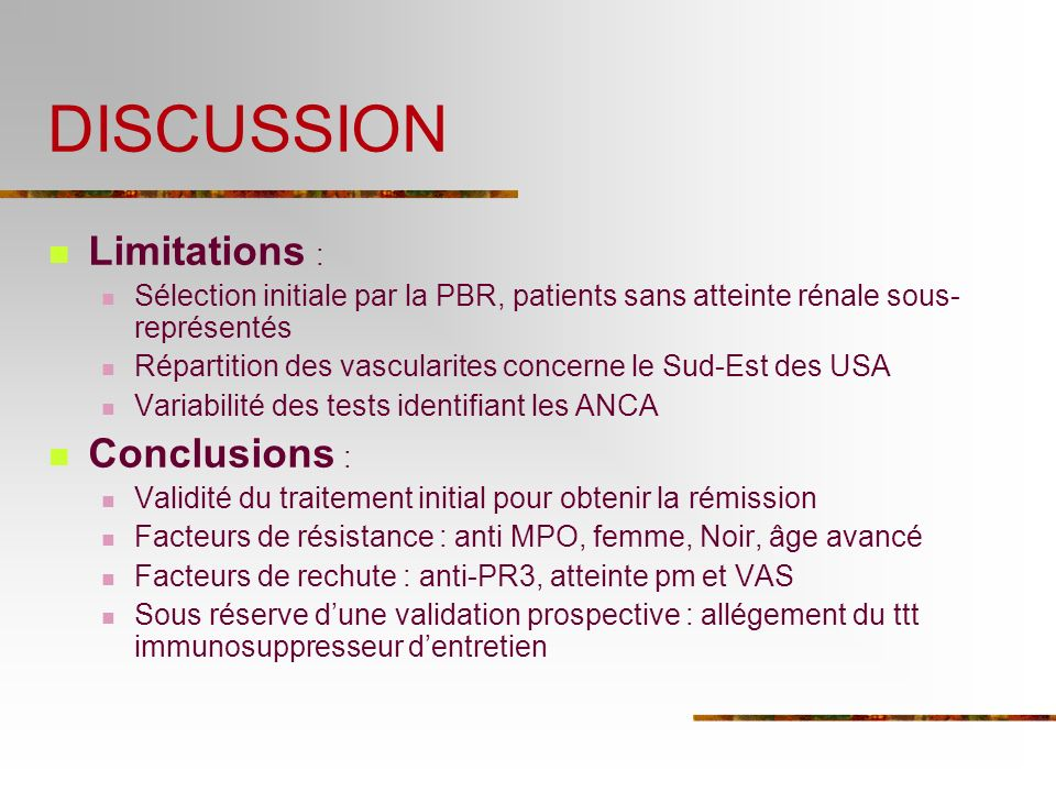 DISCUSSION Limitations : Conclusions :
