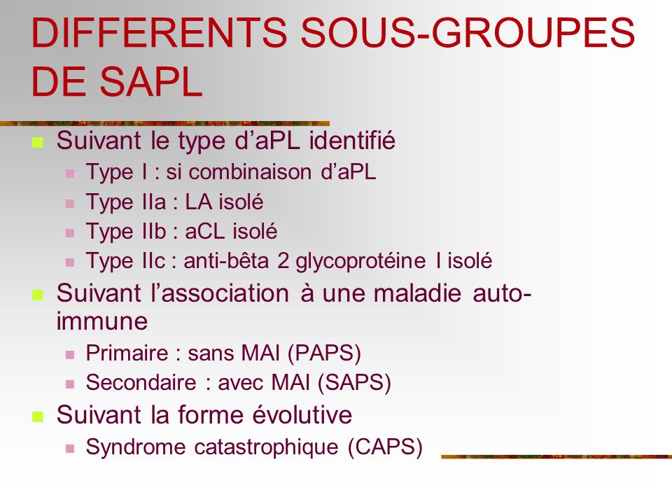 DIFFERENTS SOUS-GROUPES DE SAPL