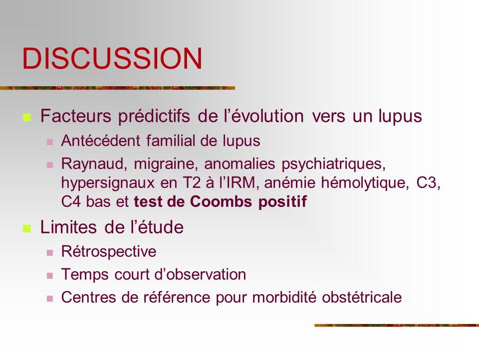 DISCUSSION Facteurs prédictifs de l'évolution vers un lupus