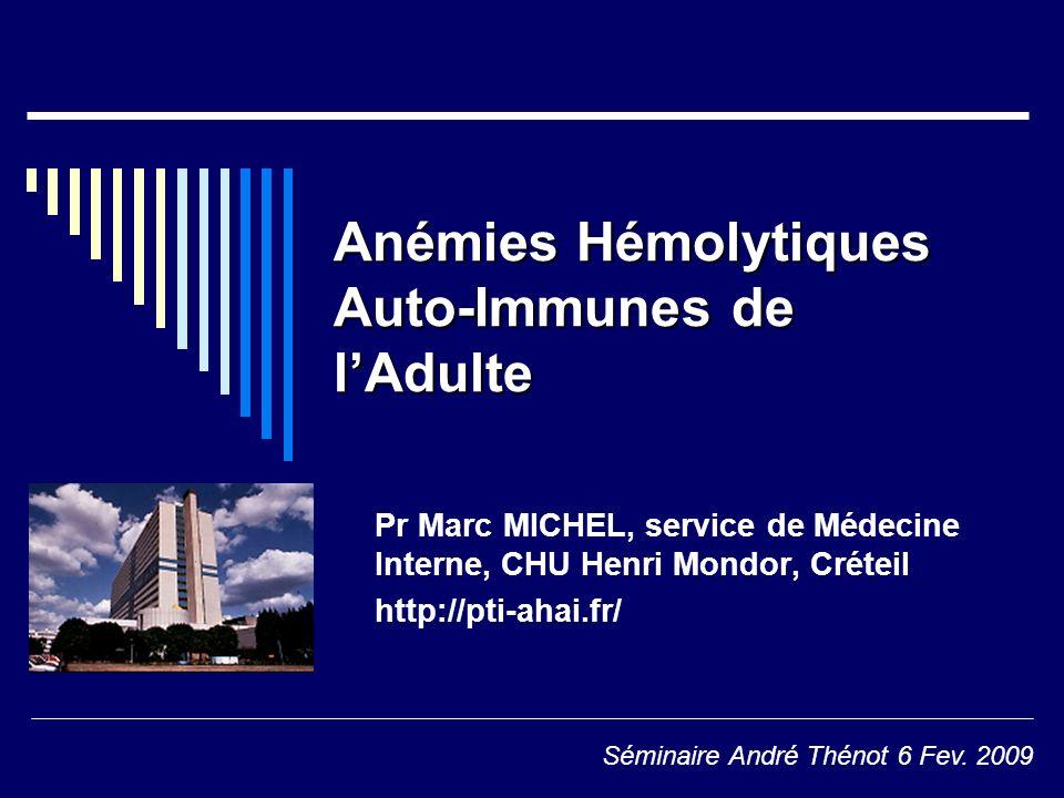 Anémies Hémolytiques Auto-Immunes de l'Adulte