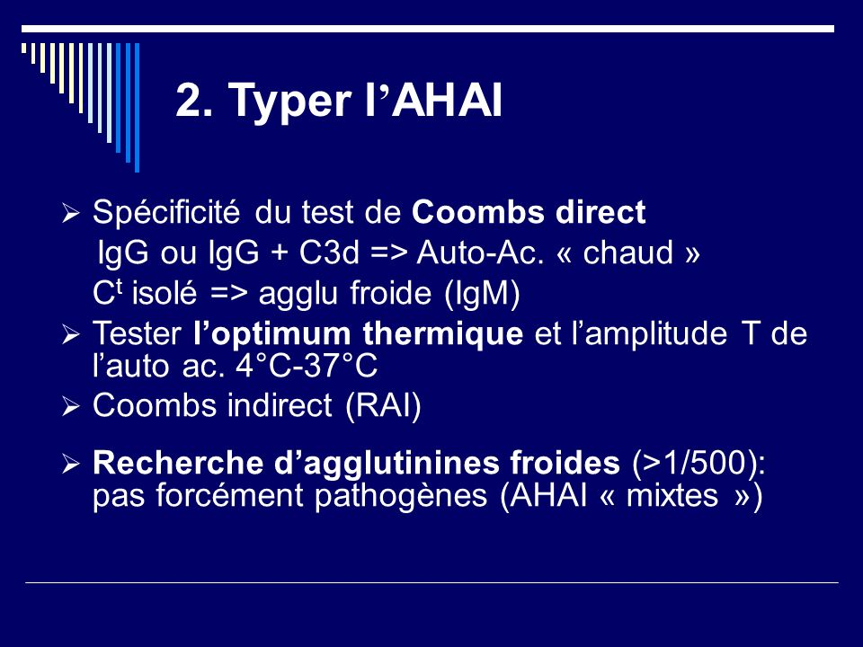 2. Typer l'AHAI Spécificité du test de Coombs direct
