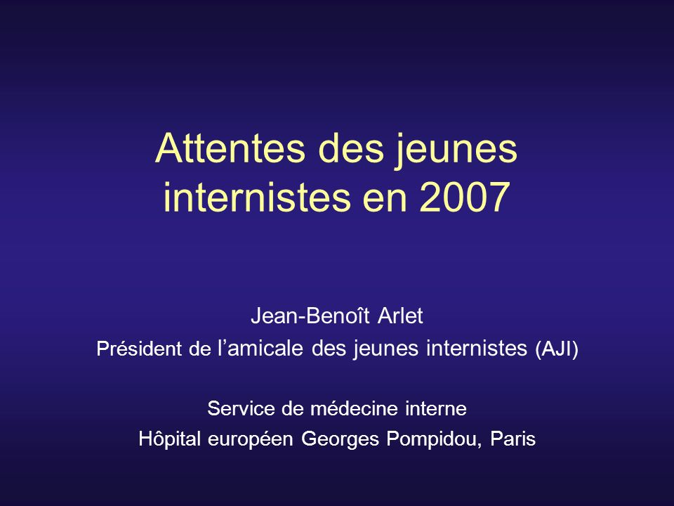Attentes des jeunes internistes en 2007