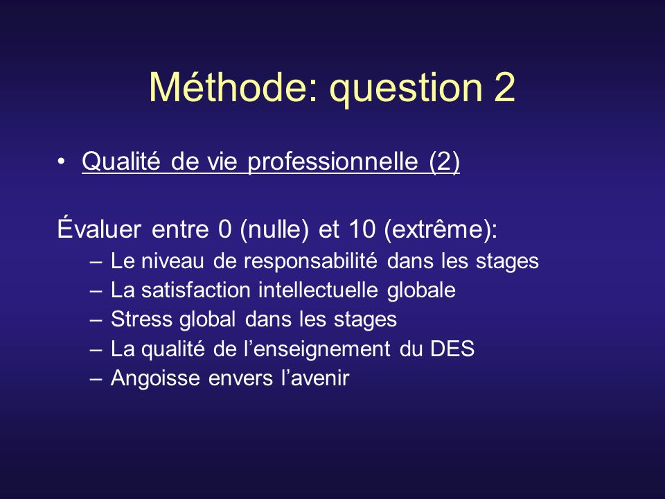 Méthode: question 2 Qualité de vie professionnelle (2)