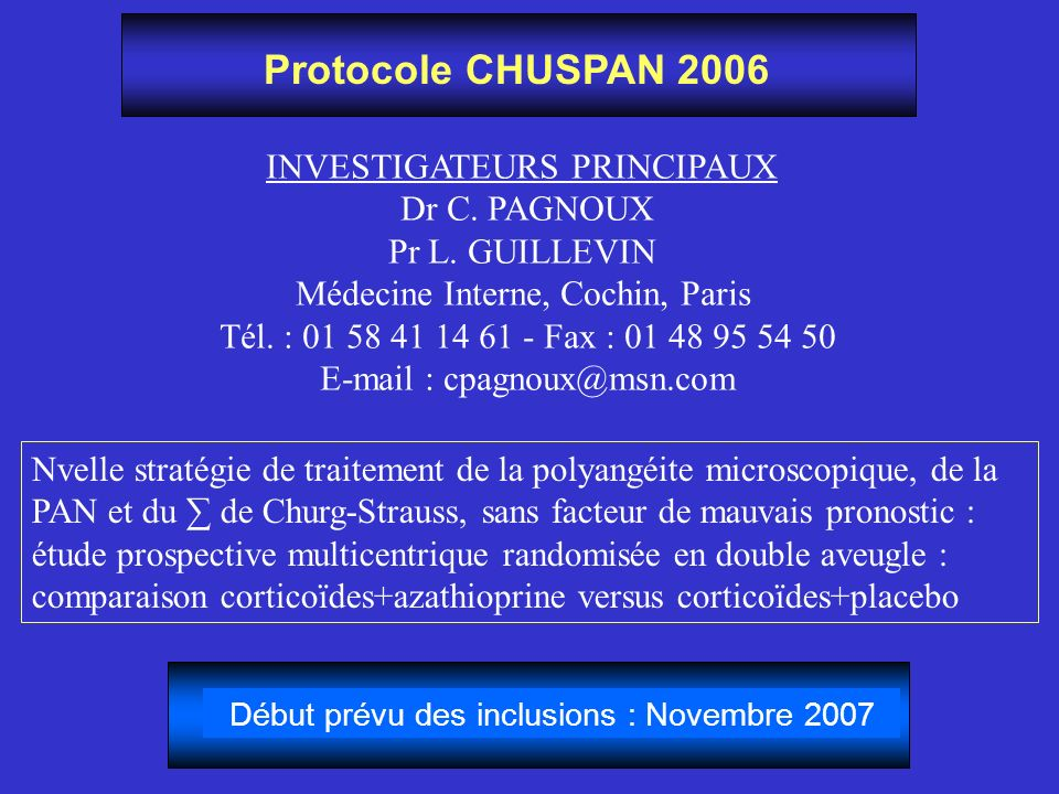 Protocole CHUSPAN 2006 INVESTIGATEURS PRINCIPAUX Dr C. PAGNOUX