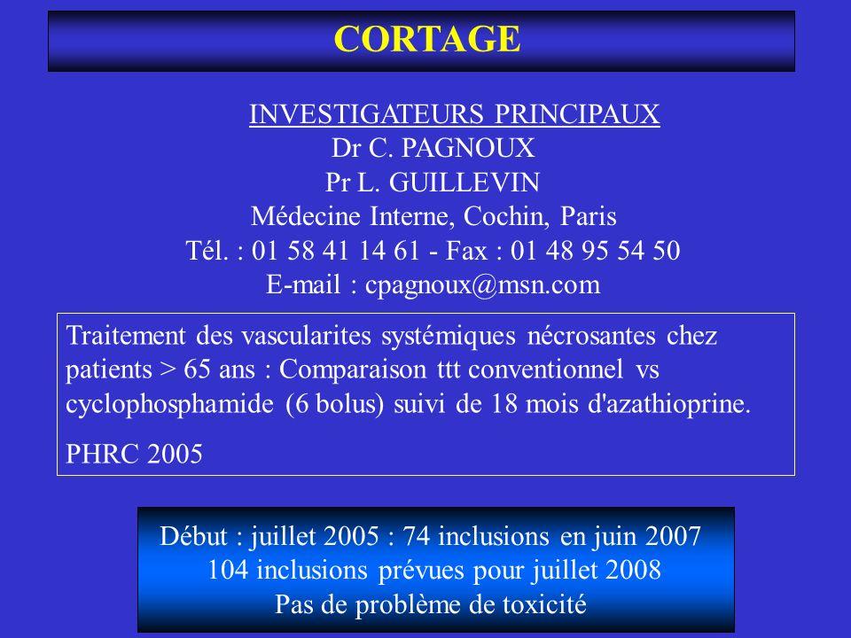 CORTAGE INVESTIGATEURS PRINCIPAUX Dr C. PAGNOUX Pr L. GUILLEVIN