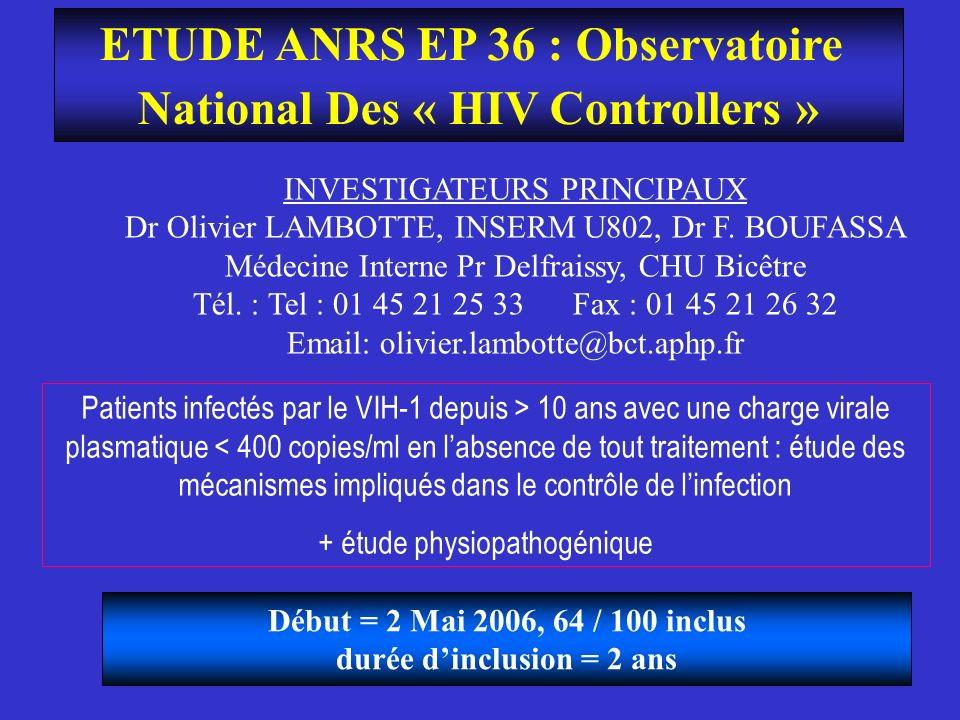 ETUDE ANRS EP 36 : Observatoire National Des « HIV Controllers »