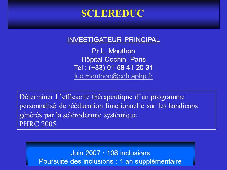 SCLEREDUC INVESTIGATEUR PRINCIPAL. Pr L. Mouthon Hôpital Cochin, Paris Tel : (+33) 01 58 41 20 31 luc.mouthon@cch.aphp.fr.