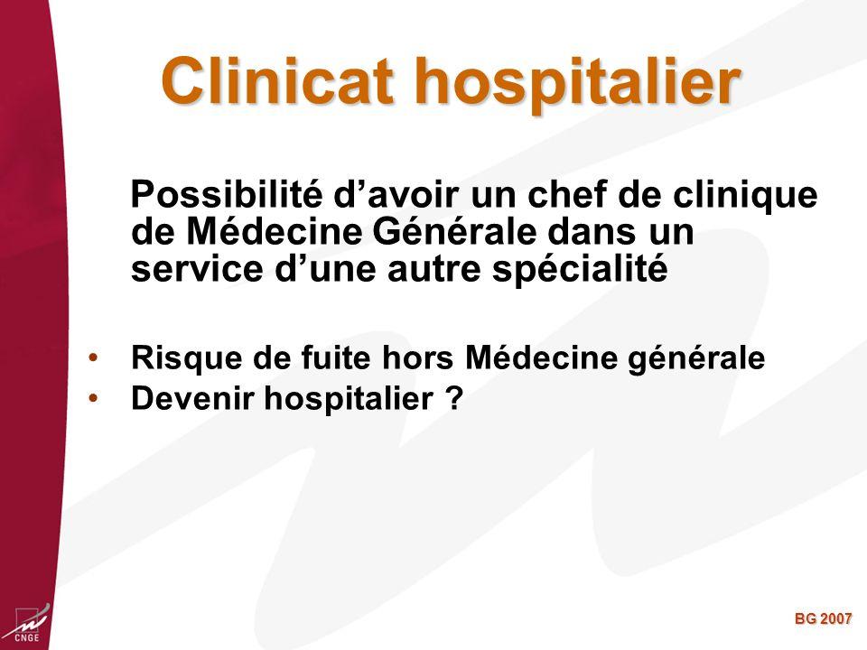 Clinicat hospitalier Possibilité d'avoir un chef de clinique de Médecine Générale dans un service d'une autre spécialité.