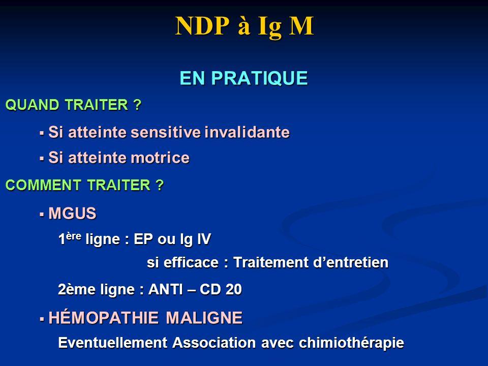 NDP à Ig M EN PRATIQUE HÉMOPATHIE MALIGNE