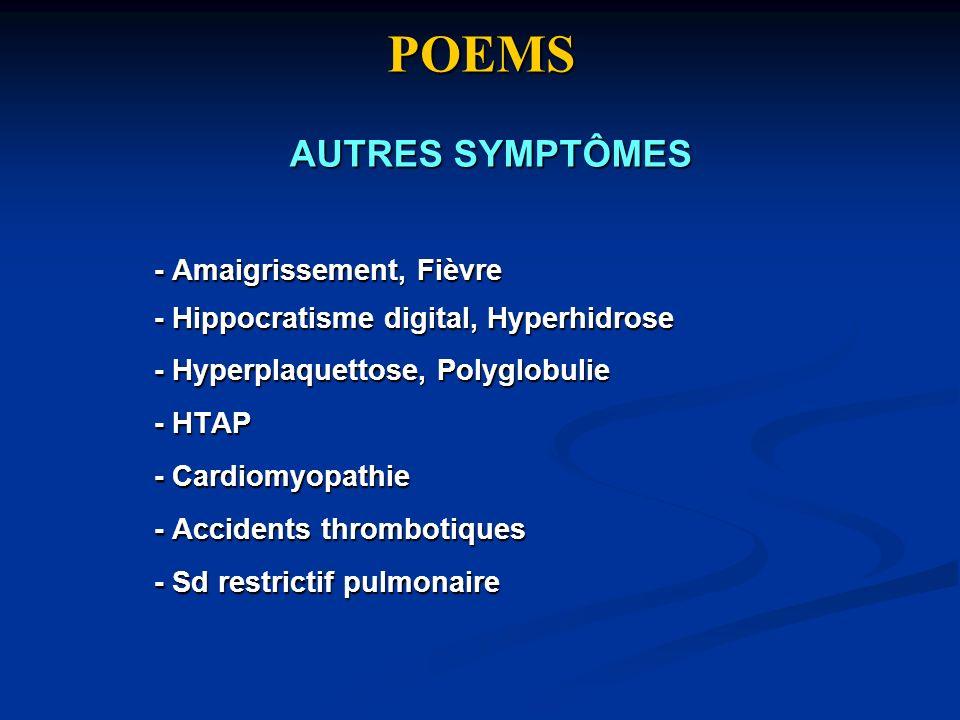 POEMS AUTRES SYMPTÔMES - Amaigrissement, Fièvre