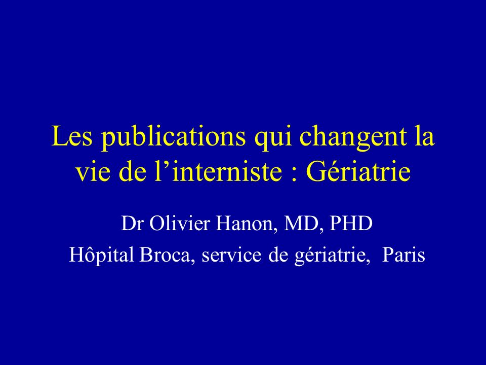 Les publications qui changent la vie de l'interniste : Gériatrie