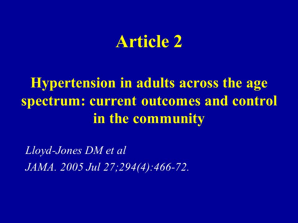 Article 2 Hypertension in adults across the age spectrum: current outcomes and control in the community