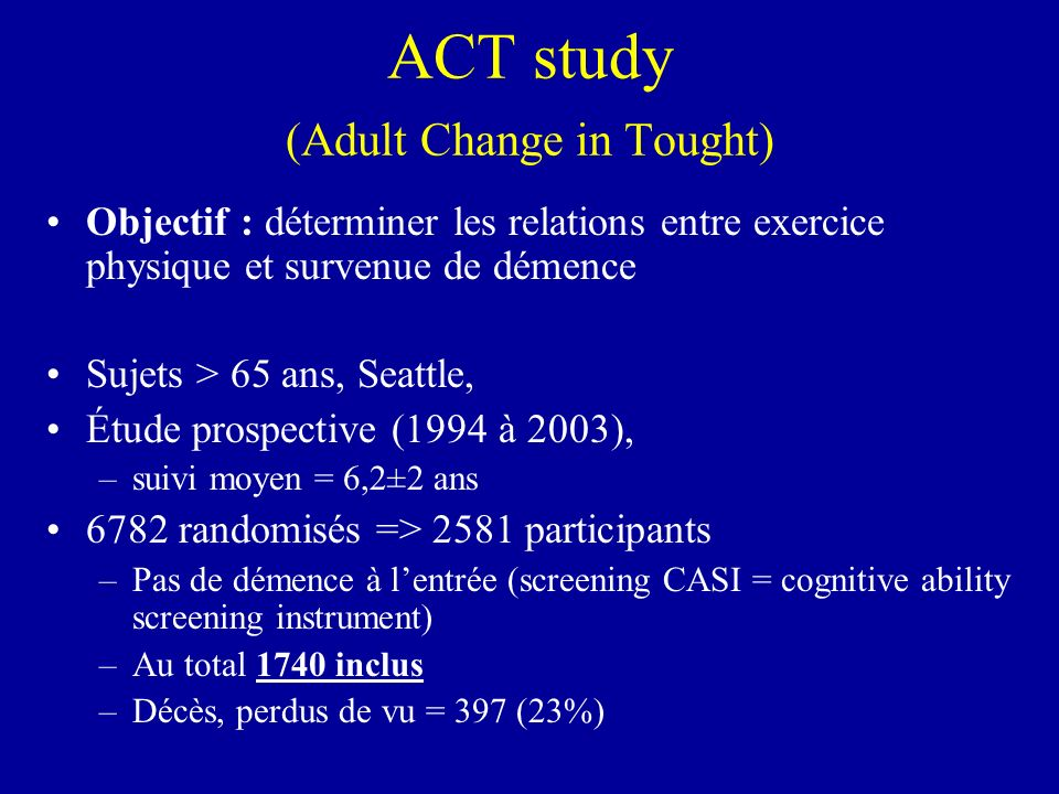 ACT study (Adult Change in Tought)