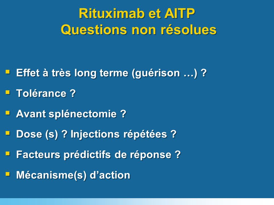 Rituximab et AITP Questions non résolues