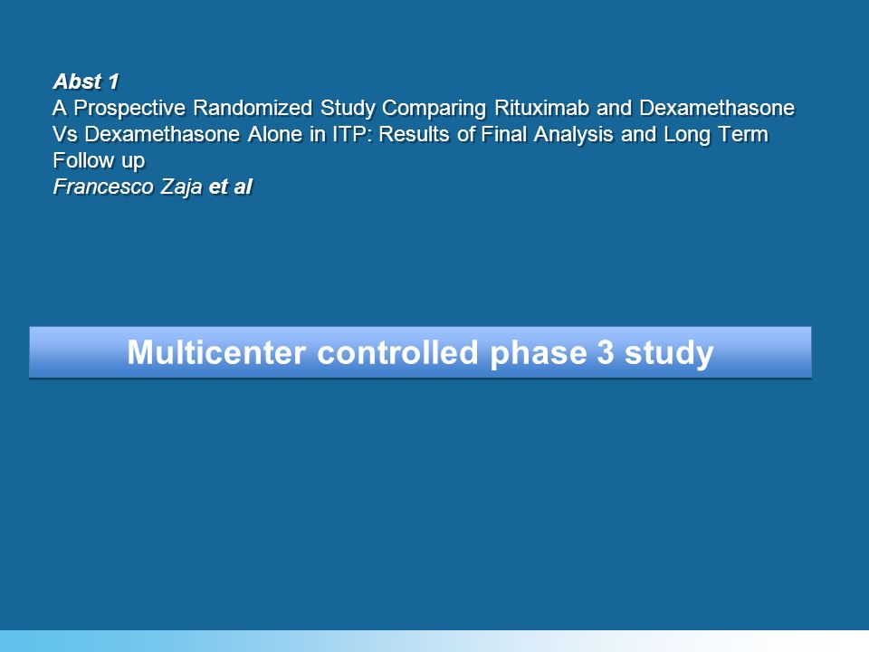 Multicenter controlled phase 3 study