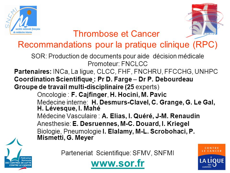 Thrombose et Cancer Recommandations pour la pratique clinique (RPC)