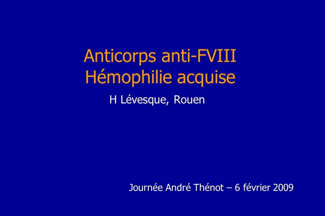 Anticorps anti-FVIII Hémophilie acquise
