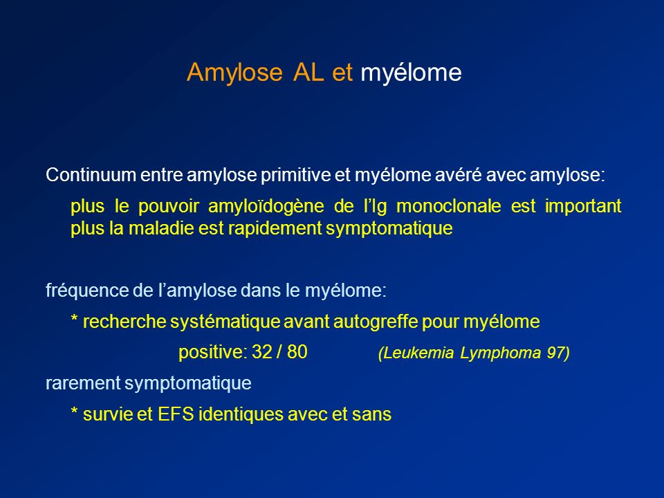Amylose AL et myélomeContinuum entre amylose primitive et myélome avéré avec amylose: