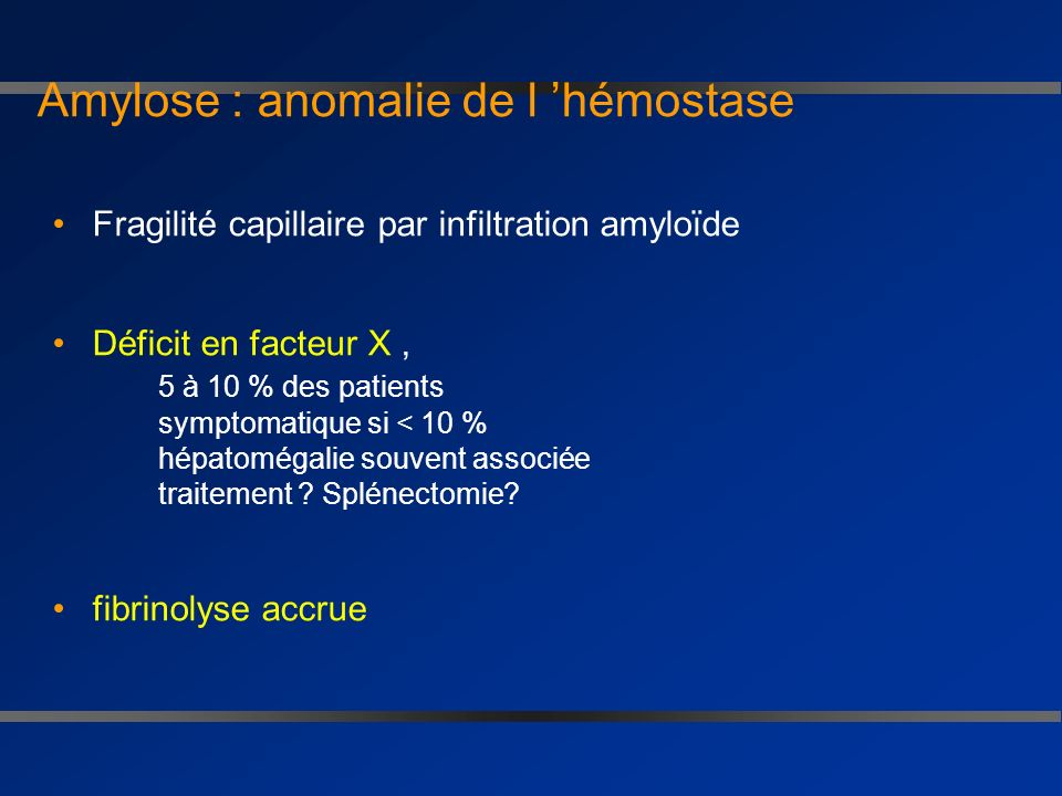 Amylose : anomalie de l 'hémostase