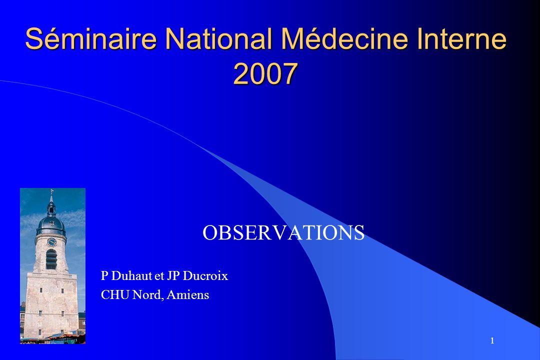 Séminaire National Médecine Interne 2007