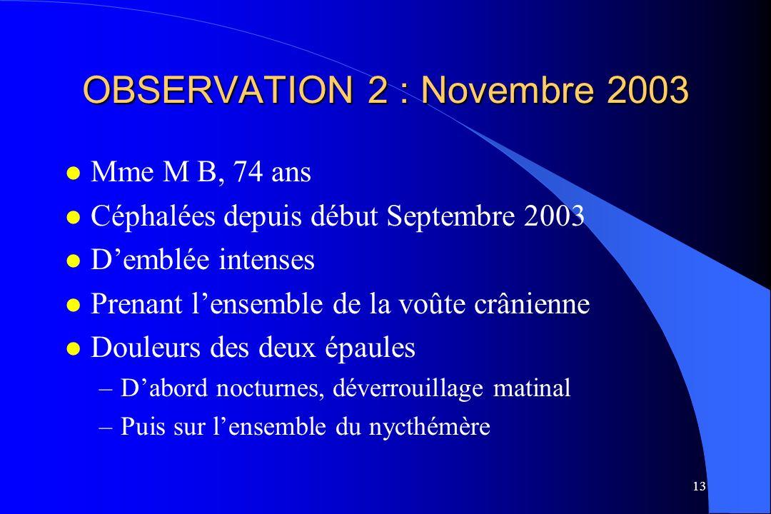 OBSERVATION 2 : Novembre 2003