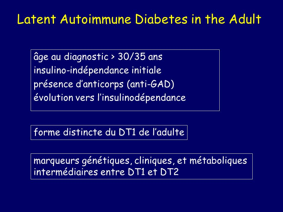 Latent Autoimmune Diabetes in the Adult