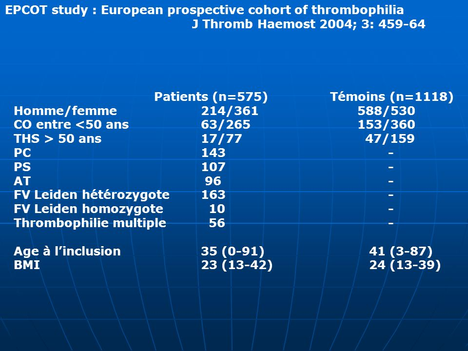 EPCOT study : European prospective cohort of thrombophilia