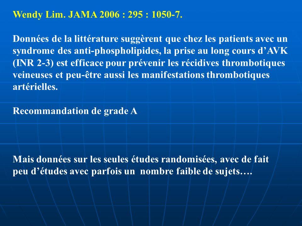 Wendy Lim. JAMA 2006 : 295 : 1050-7. Données de la littérature suggèrent que chez les patients avec un.