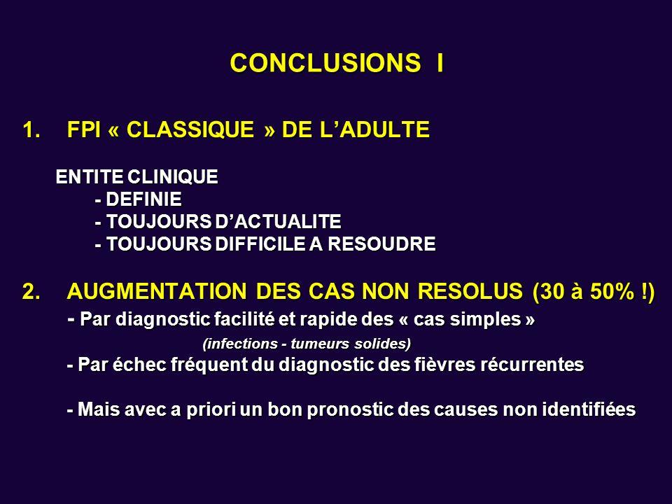 CONCLUSIONS I FPI « CLASSIQUE » DE L'ADULTE