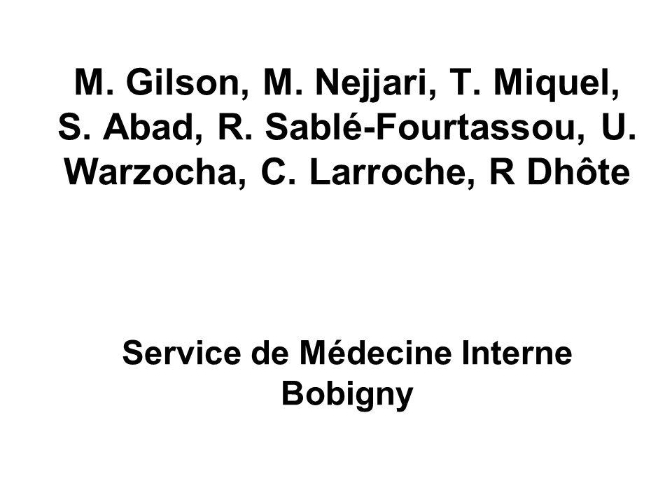 M. Gilson, M. Nejjari, T. Miquel, S. Abad, R. Sablé-Fourtassou, U