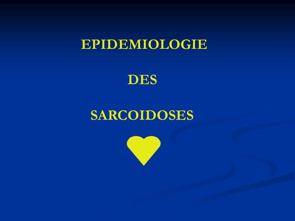 EPIDEMIOLOGIE DES SARCOIDOSES
