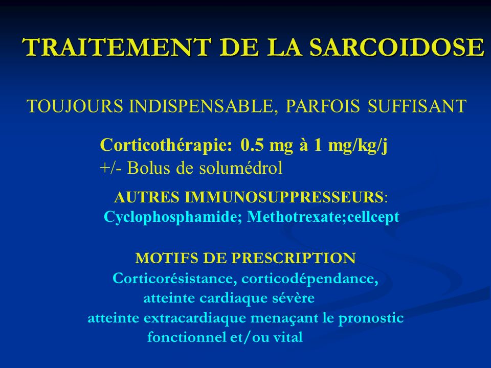 TRAITEMENT DE LA SARCOIDOSE