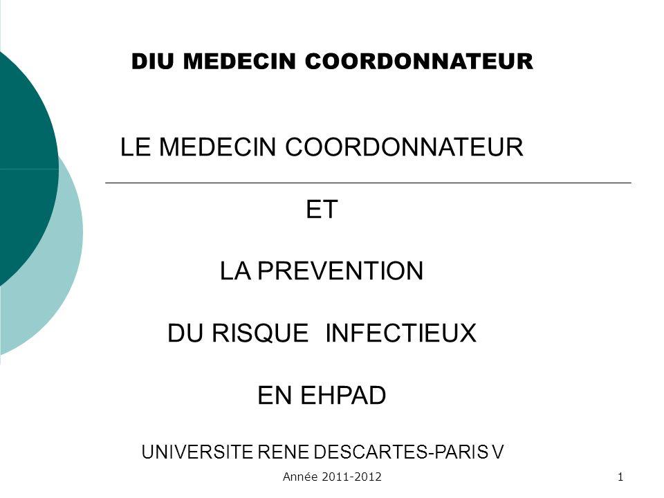 LE MEDECIN COORDONNATEUR ET LA PREVENTION DU RISQUE INFECTIEUX
