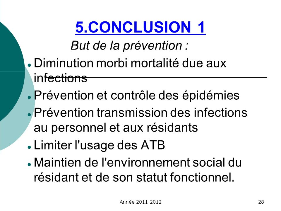 5.CONCLUSION 1 But de la prévention :