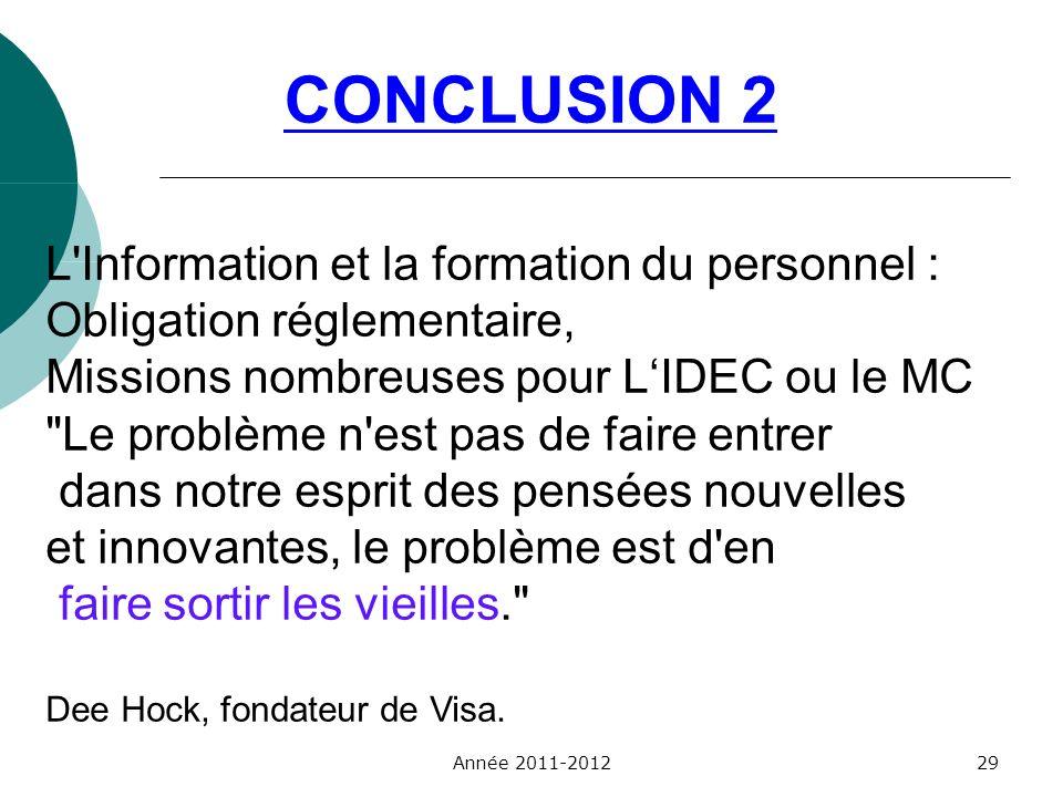 CONCLUSION 2 L Information et la formation du personnel :