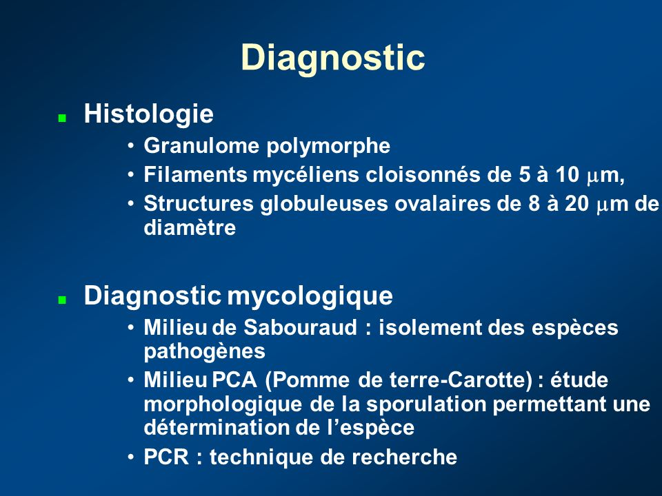 Diagnostic Histologie Diagnostic mycologique Granulome polymorphe
