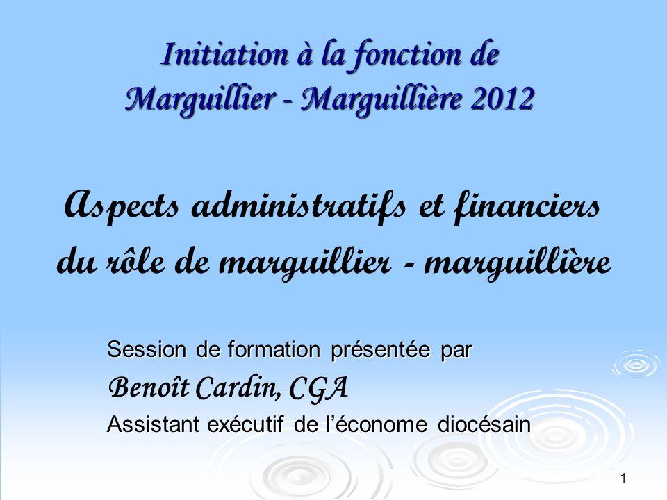 Initiation à la fonction de Marguillier - Marguillière 2012
