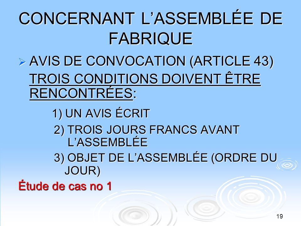CONCERNANT L'ASSEMBLÉE DE FABRIQUE