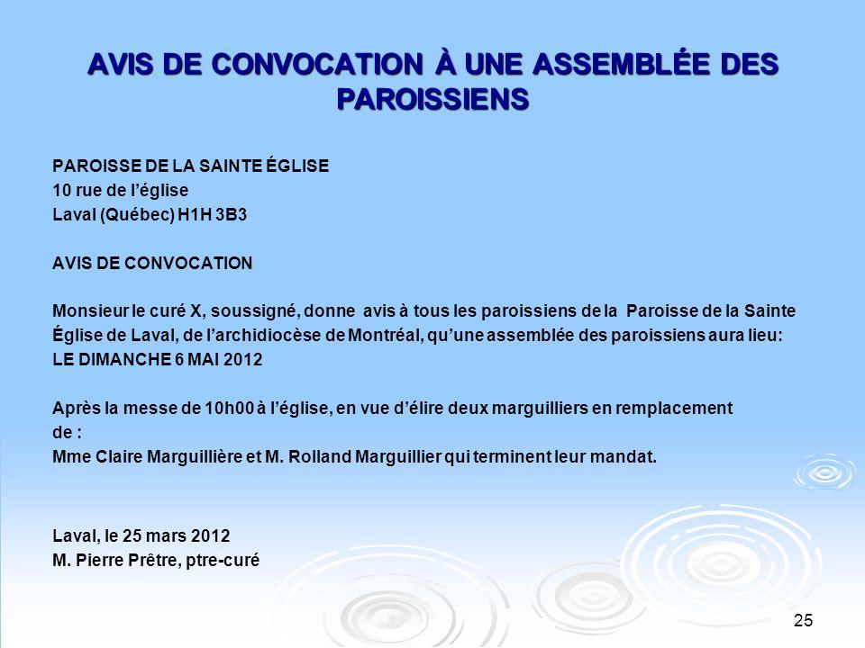 AVIS DE CONVOCATION À UNE ASSEMBLÉE DES PAROISSIENS