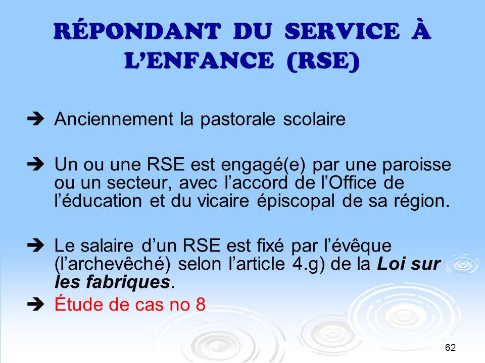 RÉPONDANT DU SERVICE À L'ENFANCE (RSE)