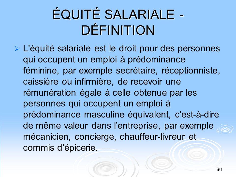 ÉQUITÉ SALARIALE - DÉFINITION