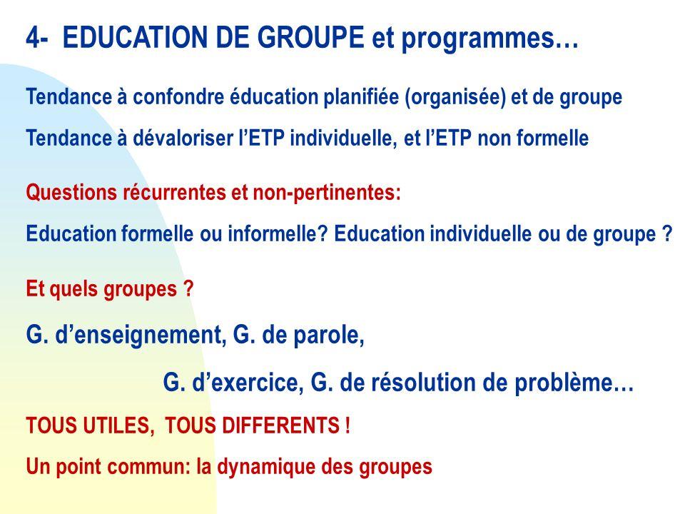 4- EDUCATION DE GROUPE et programmes…