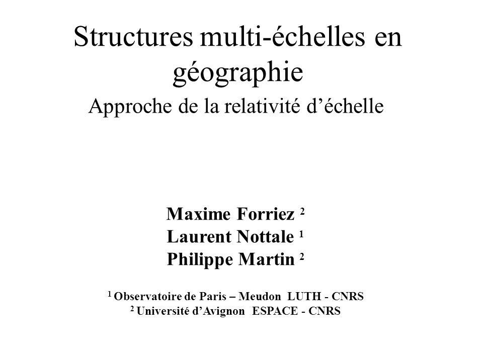 Structures multi-échelles en géographie