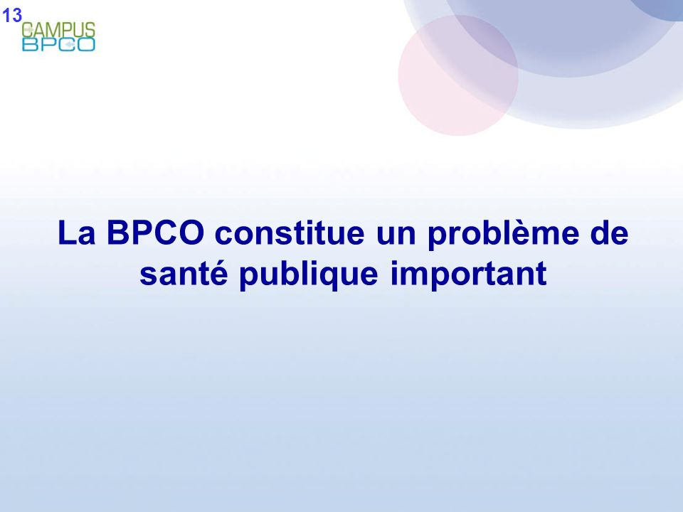 La BPCO constitue un problème de santé publique important