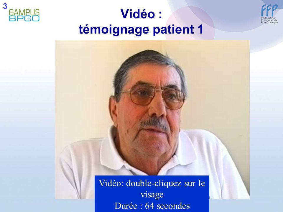 Vidéo : témoignage patient 1